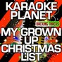 Album My grown up christmas list (karaoke version) (originally performed by kelly clarkson) de A-Type Player