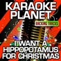 Album I want a hippopotamus for christmas (karaoke version) (originally performed by gayla peevey) de A-Type Player