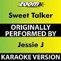 Album Sweet Talker (Karaoke Version) (Originally Performed By Jessie J) de Zoom Karaoke