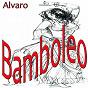 Album Bamboleo (latino dance MIX) de Alvaro
