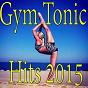 Compilation Gym tonic hits 2015 avec Teddy / Helen Dawson / Greg White / Edward Lekson / Sky...