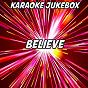 Album Believe (karaoke version) (originally performed by mumford & sons) de Karaoke Jukebox