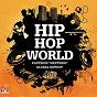 Compilation Hiphop world - eastside? westside? global hiphop! avec Speech Debelle / Don Diégo / J Daara / Shuga Wuga / One Self...