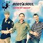 Album Living my dream (radio edit) de Body & Soul