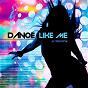 Album Dance like me de Aj Blanche