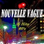 Compilation Nouvelle vague (36 hits 60's) avec Les Daltons / Richard Anthony / Dany Logan et les Pirates / Billy Bridge / Danyel Gérard...