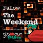 Album The weekend de Fallow