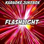 Album Flashlight (karaoke version) (originally performed by jessie J) de Karaoke Jukebox