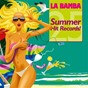 Compilation La bamba - 25 summer hit records! avec Elissa / World Party / Party Girls / El Ritma / World Cup Girls...