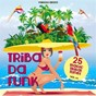 Compilation Triba da funk, vol. 01 (25 magic tribal tunes) avec Dave Craze / Peter Lopez / Neil Silver / Jay Fisher / Gene Strobe...