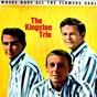 Album Where have all the flowers gone de The Kingston Trio