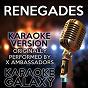 Album Renegades (karaoke version) (originally performed by x ambassadors) de Karaoke Galaxy