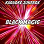 Album Black magic (karaoke version) (originally performed by little MIX) de Karaoke Jukebox
