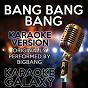 Album Bang bang bang (karaoke version) (originally performed by bigbang) de Karaoke Galaxy