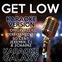 Album Get low (karaoke version) (originally performed by 50 cent, jeremih, t.i. & 2chainz) de Karaoke Galaxy