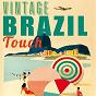 Compilation Vintage brazil touch avec Carlos Lyra / António Carlos Jobim / João Gilberto / Herbie Mann / Stan Getz...