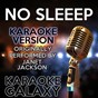 Album No sleeep (karaoke version) (originally performed by janet jackson) de Karaoke Galaxy
