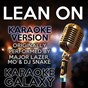 Album Lean on (karaoke version) (originally performed by major lazer, mo & dj snake) de Karaoke Galaxy