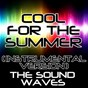 Album Cool for the summer (instrumental version) de The Soundwaves
