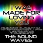 Album I was made for loving you (instrumental version) de The Soundwaves