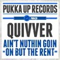 Album Ain't nuthin goin on but the rent (feat. angel heart) (trimtone remixes) de Quivver
