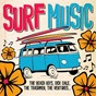 Compilation Surf music avec The Belairs / The Beach Boys / Dick Dale / The Del-Tones / The Trashmen...