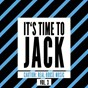 Compilation It's time to jack, vol. 3 (caution: real house music) avec Pascal Santantonio / Crystal Groove / Konique / Groove Ministers / Jeffrey Marshal...