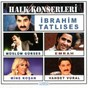 Compilation Bayar halk konserleri avec Emrah / Ibrahim Tatlises / Müslüm Gürses / Mine Kosan / Vahdet Vural