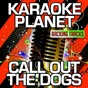 Album Call out the dogs (karaoke version) (originally performed by gary numan) de A-Type Player