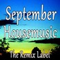 Compilation September housemusic avec The Feeling / Zingiber / Yespiring / FNW / Relate4ever...