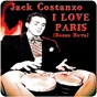 Album I love paris (bossa nova) de Jack Costanzo