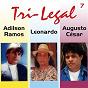 Album Tri legal, vol. 7 de Leonardo / Adílson Ramos / Augusto César