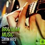 Compilation Brazilian music, latin hits vol. 3 avec Jards Macalé / Tim Maia / Elza Soares / Paulinho da Viola / Leny Andrade...