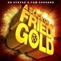 Album A slice of fried gold de Dr. Syntax / Tom Caruana