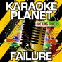 Album Failure (karaoke version) (originally performed by breaking benjamin) de A-Type Player
