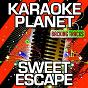Album Sweet escape (karaoke version) (originally performed by alesso & sirena) de A-Type Player