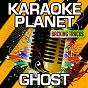 Album Ghost (karaoke version) (originally performed by mystery skulls) de A-Type Player