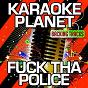 Album Fuck tha police (karaoke version) (originally performed by n.w.a) de A-Type Player