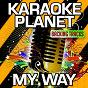 Album My way (karaoke version) (originally performed by fetty wap & monty) de A-Type Player