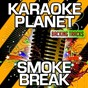 Album Smoke break (karaoke version) (originally performed by carrie underwood) de A-Type Player