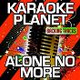 Album Alone no more (karaoke version) (originally performed by philip george) de A-Type Player