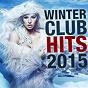 Compilation Winter club hits 2015 (sushiraw) avec Mainy Dog / Monsieur de Shada / Davagani / Diamantero Mazeltov / Anjelcity2...