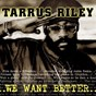 Album We want better de Tarrus Riley