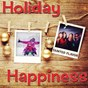 Album Holiday happiness de Tainted Flavor
