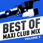Compilation Best of Maxi Club Mix, Vol. 3 avec Sheila E. / Tracks / Mike Anthony / Joe Smooth / Herbie Hancock...
