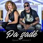 Album Pa gadé (feat. djanah) de Admiral T