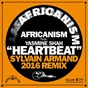Album Heartbeat (feat. yasmine shah) (sylvain armand remix) de Africanism