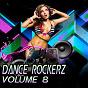 Compilation Dance rockerz, vol. 8 avec Spectrum Arc / Mind & Baker / Project M / Stefano Iezzi / Van Snyder...