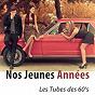 Compilation Nos jeunes années (les tubes des années 60) avec Sœur Sourire / Richard Anthony / Claude François / Johnny Hallyday / Sylvie Vartan...