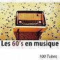 Compilation Les 60's en musique - 100 tubes (remasterisé) avec Sœur Sourire / Les Chaussettes Noires / Johnny Hallyday / Richard Anthony / Sylvie Vartan...
